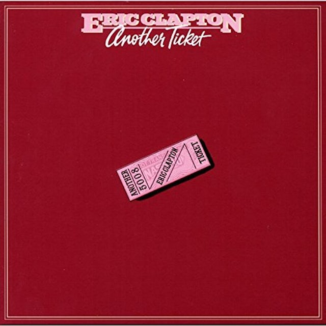 Eric Clapton ANOTHER TICKET: LIMITED CD