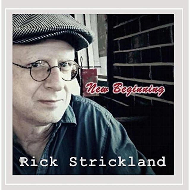 Rick Strickland NEW BEGINNING CD