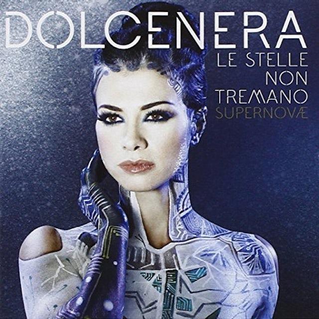 Dolcenera LE STELLE NON TREMANO: SUPERNOVAE CD