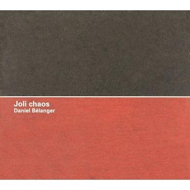 Daniel Belanger JOLI CHAOS CD