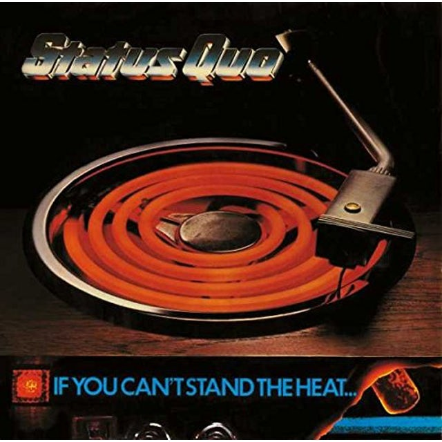 Status Quo IF YOU CAN'T STAND THE HEAT CD