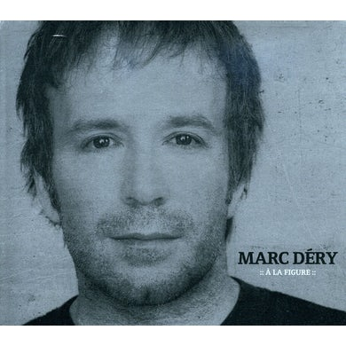 Marc Dery LA FIGURE CD