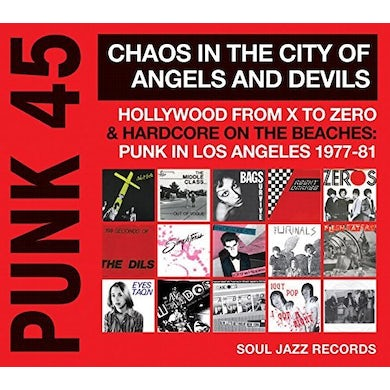 Soul Jazz Records Presents PUNK 45: CHAOS IN THE CITY OF ANGELS & DEVILS CD