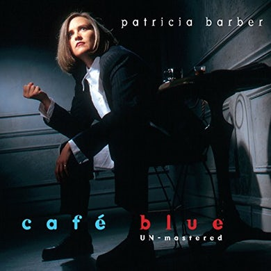 Patricia Barber CAFE BLUE - UNMASTERED (SACD)
