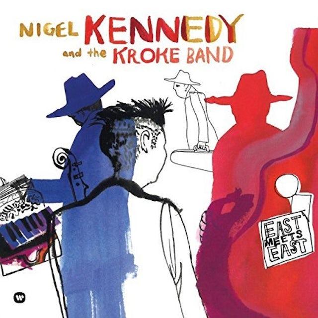 Nigel Kennedy EAST MEETS EAST Vinyl Record