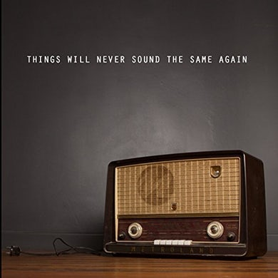 METROLAND THINGS WILL NEVER SOUND THE SAME AGAIN CD