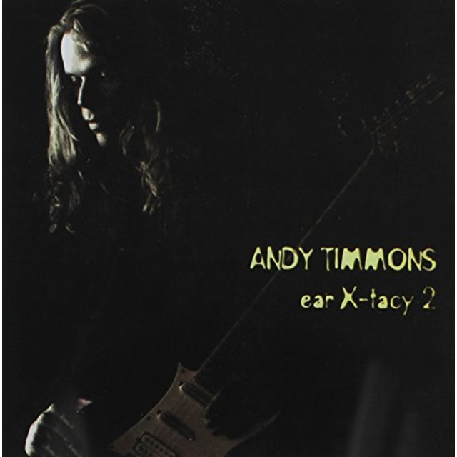 Andy Timmons EAR X-TACY 2 CD