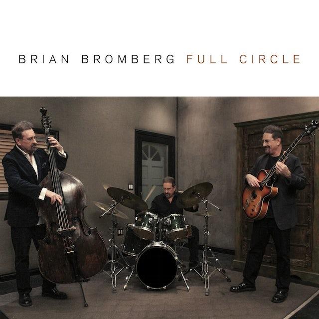Brian Bromberg FULL CIRCLE CD
