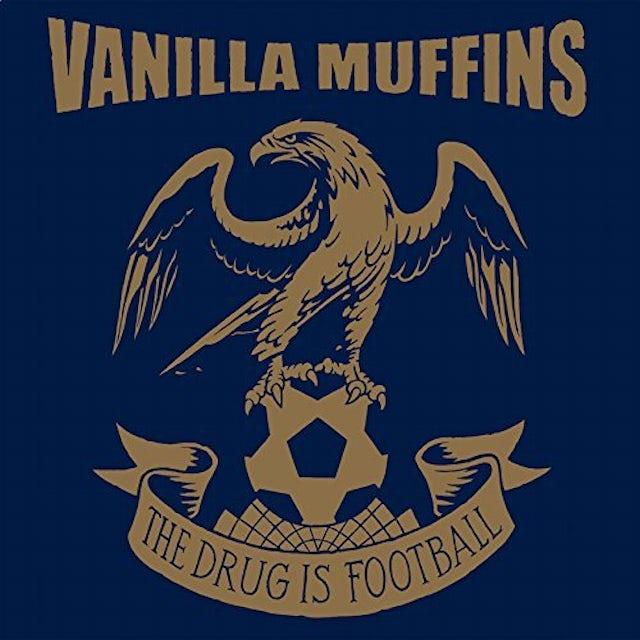 Vanilla Muffins DRUG IS FOOTBALL CD