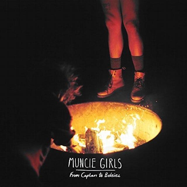 Muncie Girls FROM CAPLAN TO BELSIZE CD