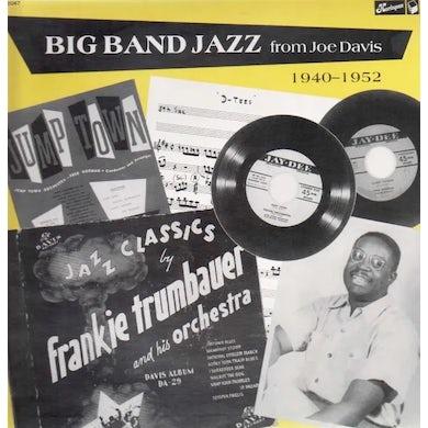 Joe Davis BIG BAND JAZZ 1940-1952 Vinyl Record