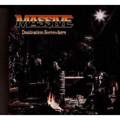Massive DESTINATION SOMEWHERE CD