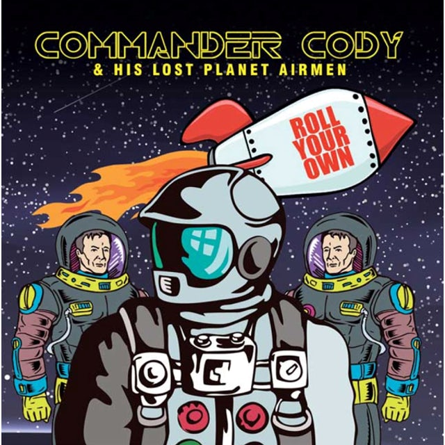 Commander Cody & His Lost Planet Airmen ROLL YOUR OWN CD