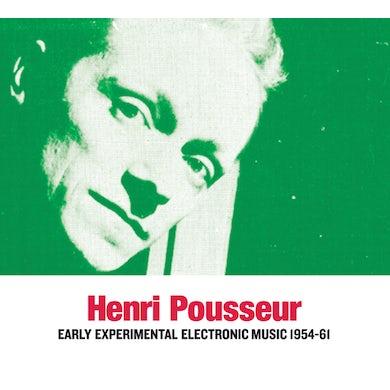 Henri Pousseur EARLY EXPERIMENTAL ELECTRONIC MUSIC 1954-61 CD