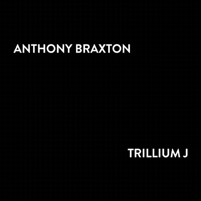 Anthony Braxton TRILLIUM J CD