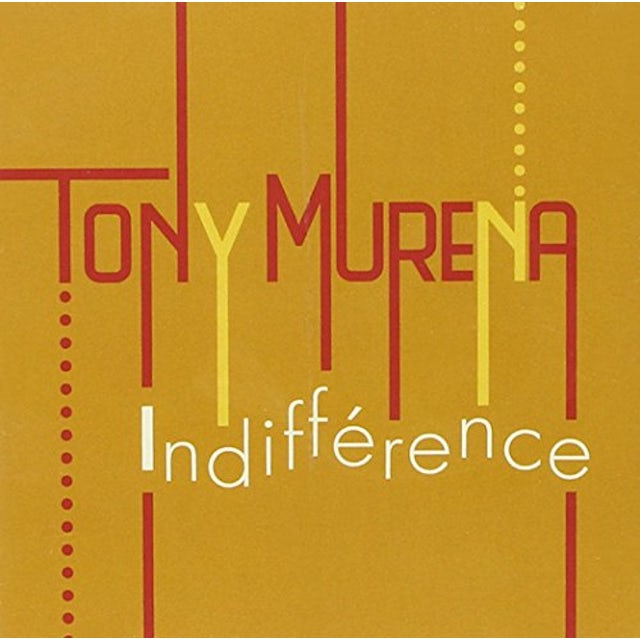 Tony Murena INDIFFERENCE CD