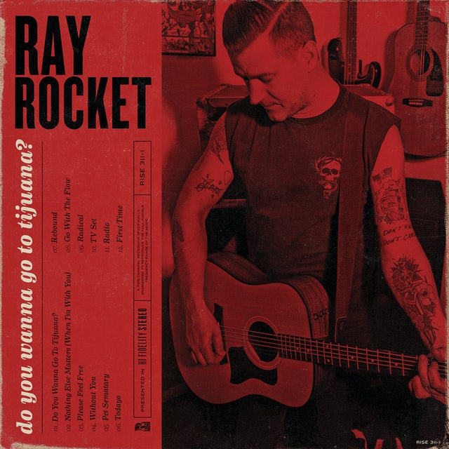RAY ROCKET DO YOU WANNA GO TO TIJUANA Vinyl Record