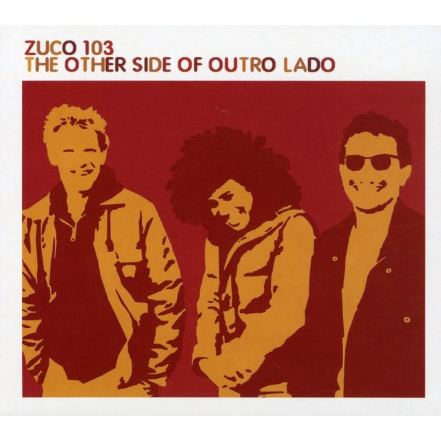 Zuco 103 OTHER SIDE OF OUTRO LADO: REMIX ALBUM CD