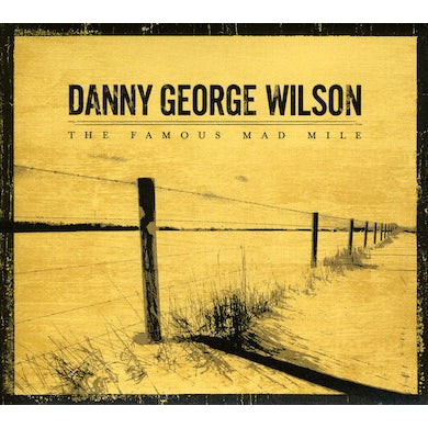 Danny George Wilson FAMOUS MAD MILE CD