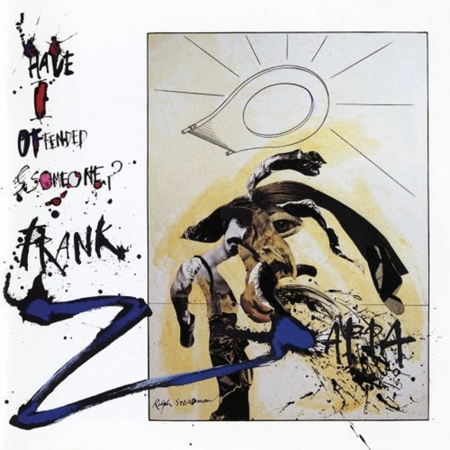 Frank Zappa HAVE I OFFENDED SOMEONE CD