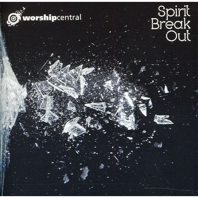Worship Central SPIRIT BREAK OUT CD