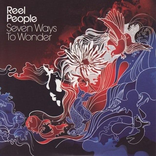 Reel People SEVEN WAYS TO WONDER CD