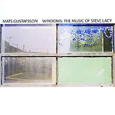 Mats Gustafsson WINDOWS: THE MUSIC OF STEVE LACY CD