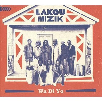 Lakou Mizik WA DI YO CD