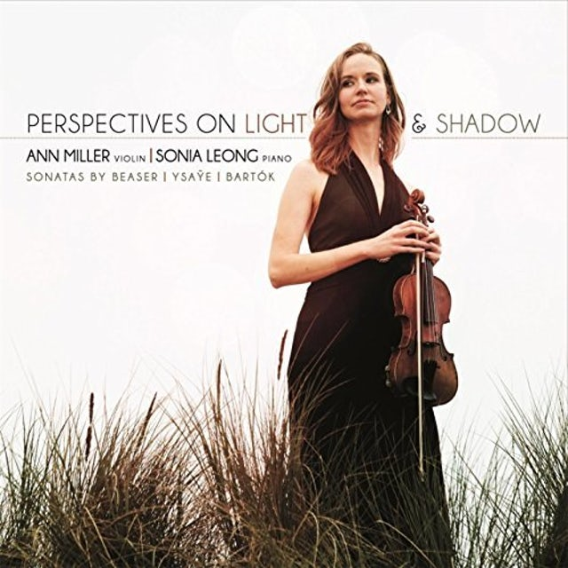 Ann Miller PERSPECTIVES ON LIGHT & SHADOW: SONATAS BY BEASER CD