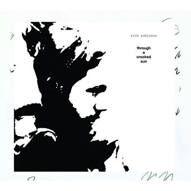 Rich Robinson   THROUGH A CROOKED SUN Vinyl Record