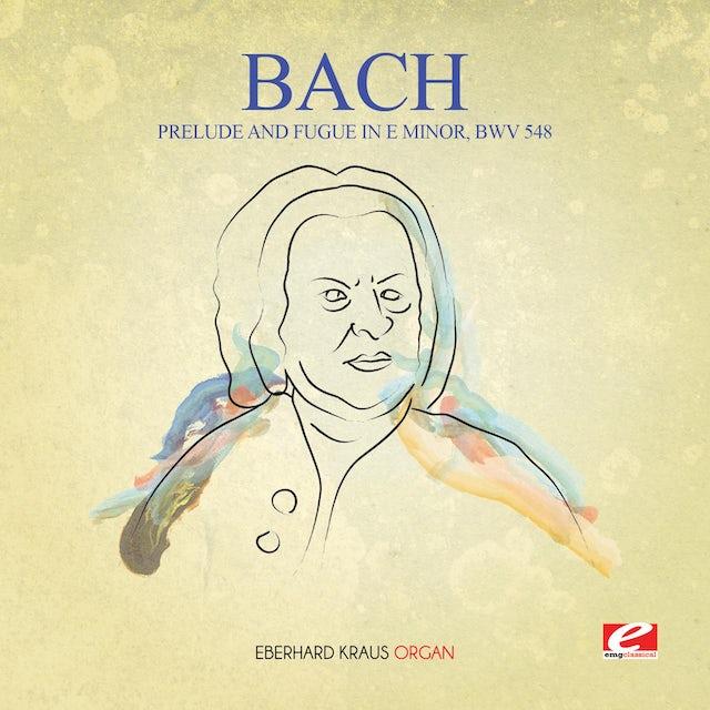J.S. Bach PRELUDE & FUGUE IN E MINOR BWV 548 CD