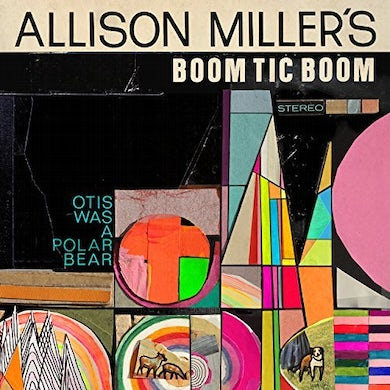 Allison Miller OTIS WAS A POLAR BEAR CD