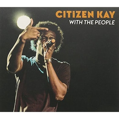Citizen Kay WITH THE PEOPLE CD