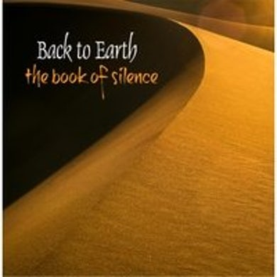 Back to Earth BOOK OF SILENCE CD