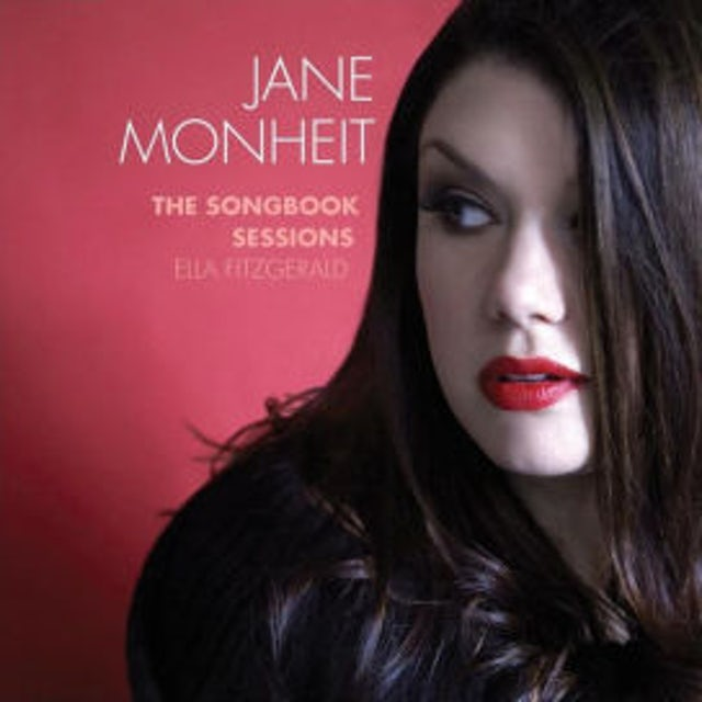 Jane Monheit SONGBOOK SESSIONS: ELLA FITZGERALD CD