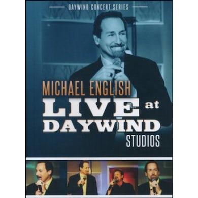 Michael English LIVE AT DAYWIND STUDIOS CD
