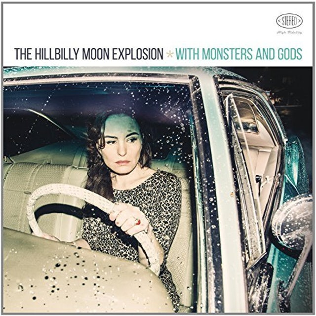 Hillbilly Moon Explosion WITH MONSTERS & GODS CD