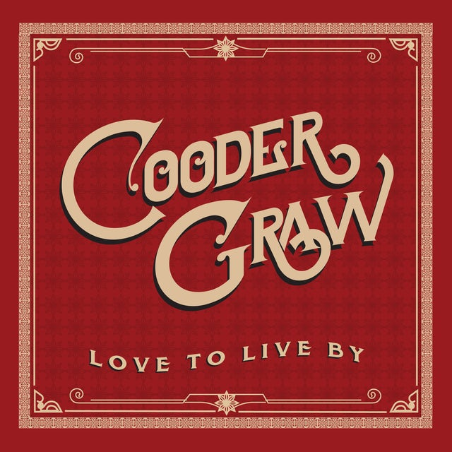 Cooder Graw LOVE TO LIVE BY CD