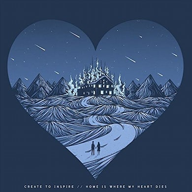 Create To Inspire HOME IS WHERE MY HEART DIES CD