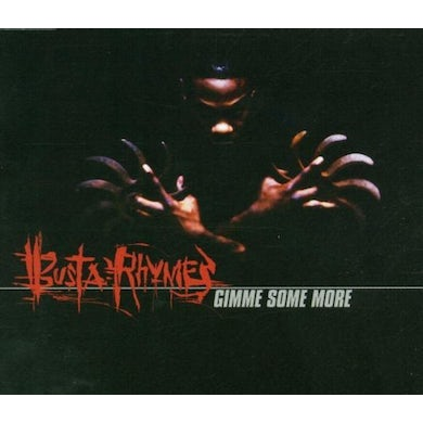 Busta Rhymes GIMME SOME MORE CD