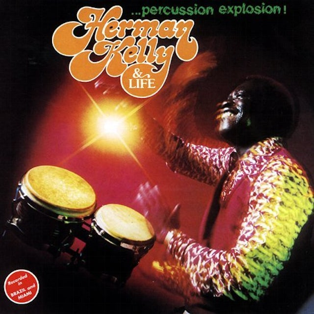 Herman Kelly & Life PERCUSSION EXPLOSION! CD