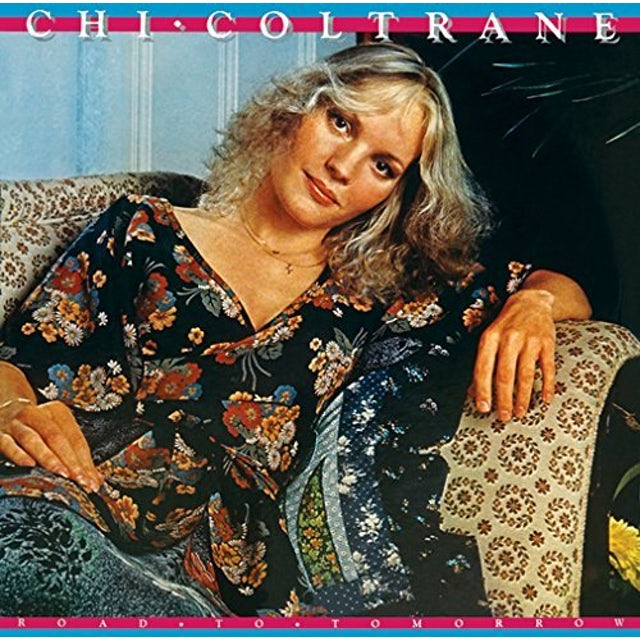 Chi Coltrane ROAD TO TOMORROW CD