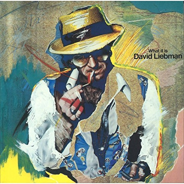 Dave Liebman WHAT IT IS CD