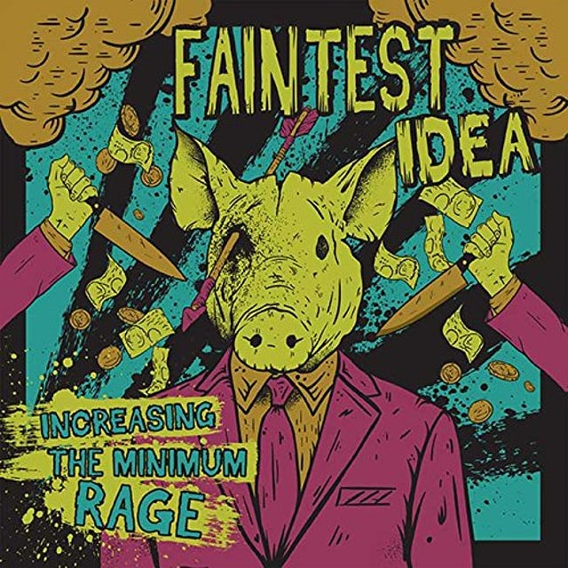 Faintest Idea INCREASING THE MINIMUM RAGE CD