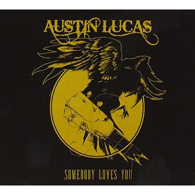 Austin Lucas SOMEBODY LOVES YOU CD