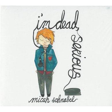 Micah Schnabel I'M DEAD SERIOUS CD