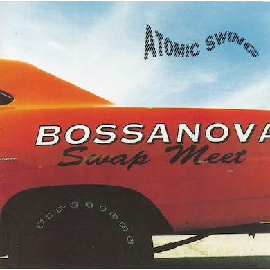 Atomic Swing BOSSANOVA SWAP MEET Vinyl Record