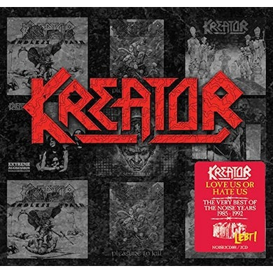 Kreator LOVE US OR HATE US: VERY BEST OF THE NOISE YEARS CD