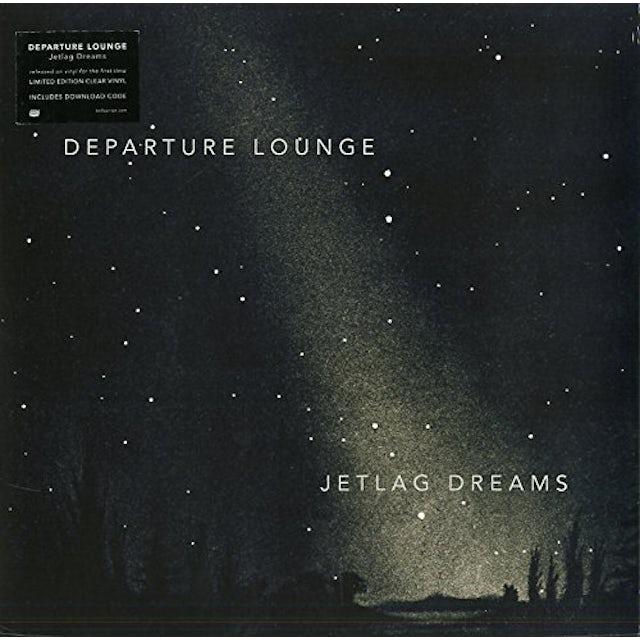 Departure Lounge JETLAG DREAMS Vinyl Record