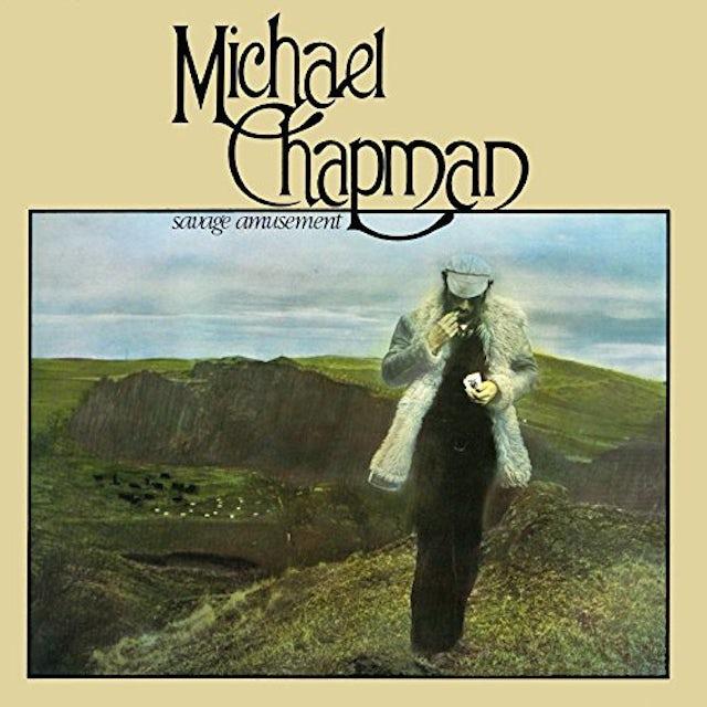 Michael Chapman SAVAGE AMUSEMENT Vinyl Record